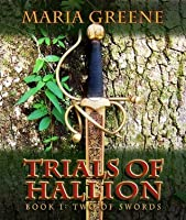 Trials of Hallion, Two of Swords, book one
