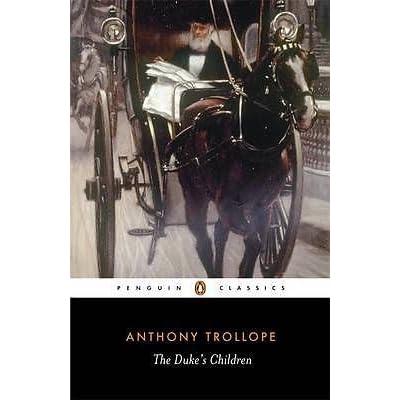 The Duke's Children - Anthony Trollope