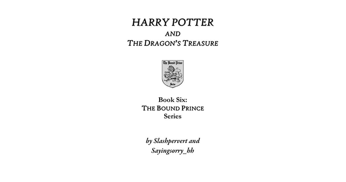 Harry Potter and the Dragon's Treasure by slashpervert