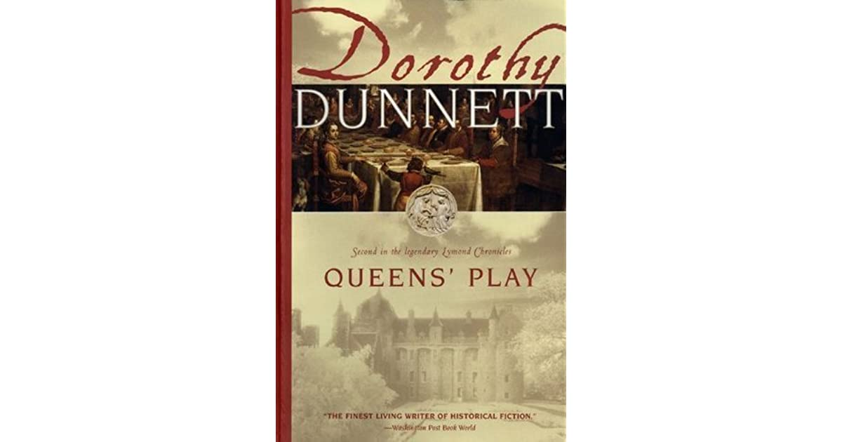 Queens play the lymond chronicles 2 by dorothy dunnett fandeluxe Image collections