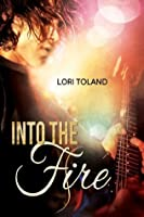 Into The Fire (The Replacement Guitarist, #3)