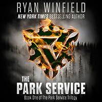 The Park Service (Park Service Trilogy, #1)