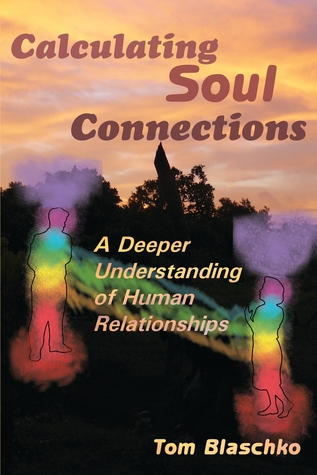 Calculating Soul Connections: A Deeper Understanding of Human Relationships Pine Winds Press