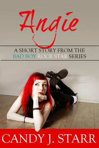 Angie (Bad Boy Rock Star, #2.5)
