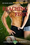 Reaching First (The Diamond Brides, #3)