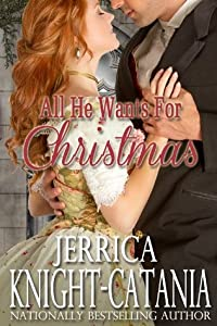 All He Wants for Christmas (A Regency Christmas Pact Novella)
