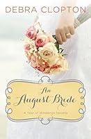 An August Bride (A Year of Weddings Novella)