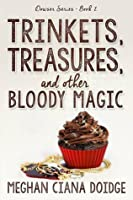 Trinkets, Treasures, and Other Bloody Magic (The Dowser #2)