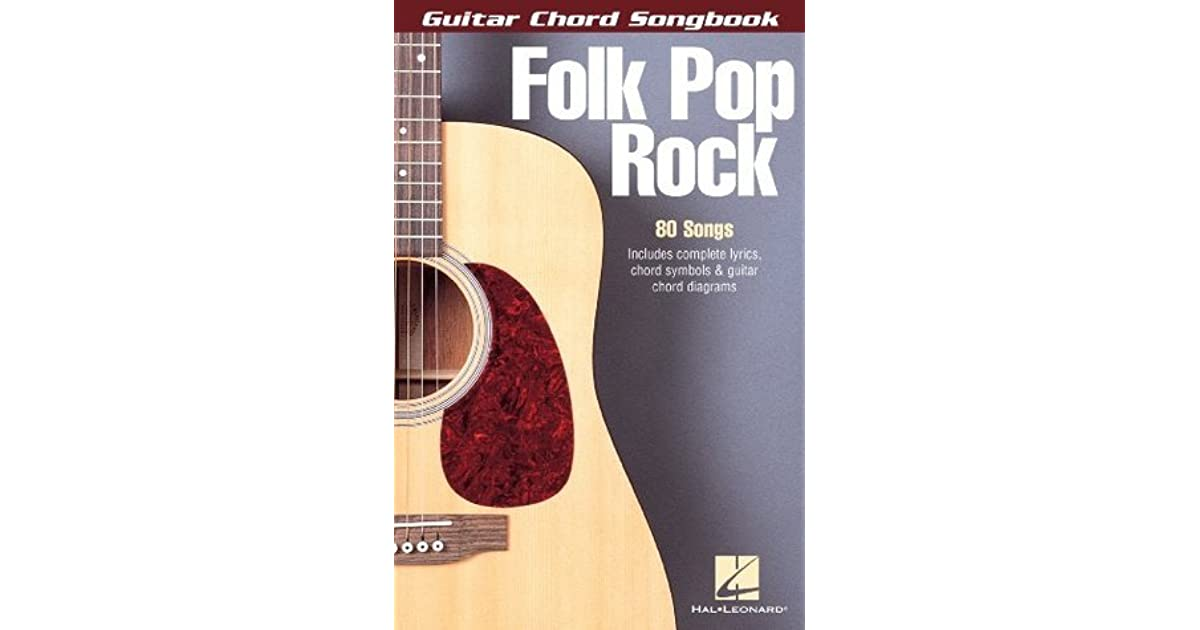 Folk Pop Rock Songbook Guitar Chord Songbook By Hal Leonard