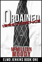 Ordained Irreverence