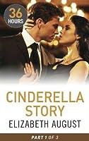 Cinderella Story Part One