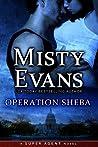 Operation Sheba (Super Agent, #1)