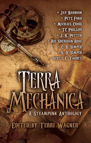 Terra Mechanica: a Steampunk Anthology