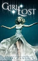 Girl Lost (Neverland Lost #1)