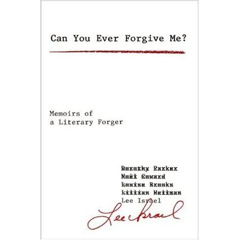 Can You Ever Forgive Me?: Memoirs of a Literary Forger by Lee Israel