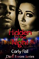 Hidden in the Night (Dark Forces, #2)