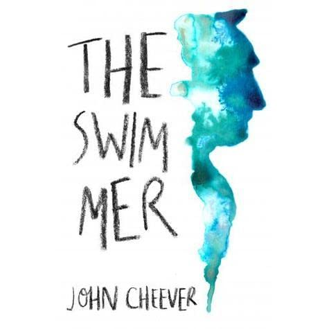 john cheever the swimmer The swimmer by john cheever read more about hallorans, swam, length, trunks, halloran and explorer.