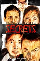 The Students Sold Us Secrets: Volume One