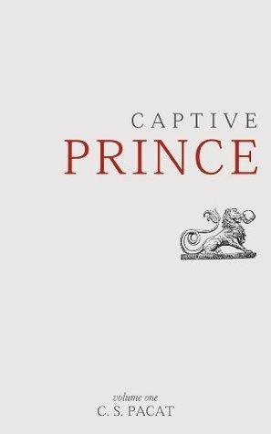 Captive Prince: Volume One (Captive Prince, #1)