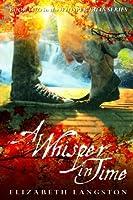 A Whisper in Time (Whisper Falls)