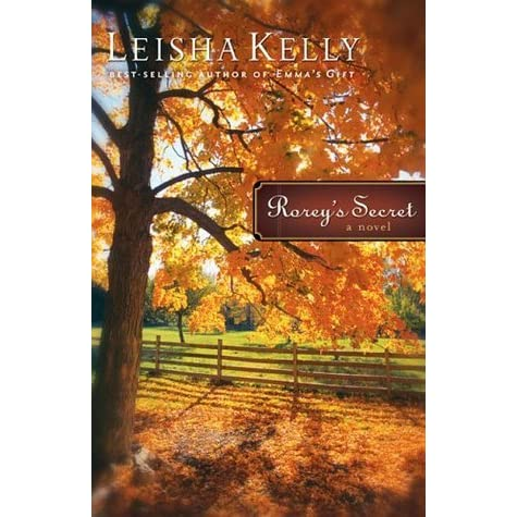Rorey's Secret (Country Road Chronicles #1) by Kelly, Leisha