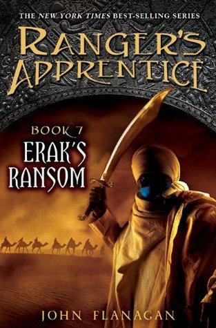Erak S Ransom Ranger S Apprentice 7 By John Flanagan