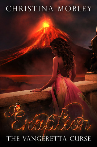 Eruption (The Vangeretta Curse #3)