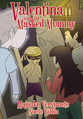 Valentina and the Masked Mummy (Valentina's Spooky Adventures, #3)