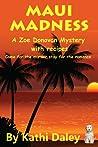 Maui Madness (Zoe Donovan Mystery #7)