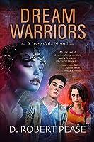 Dream Warriors (Joey Cola #1)