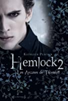 Les Arcanes de Thornhill (Hemlock, #2)