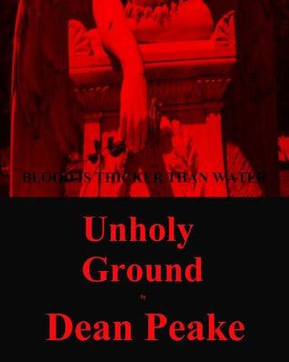 Unholy Ground Dean Peake
