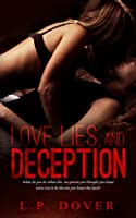 Love, Lies, and Deception