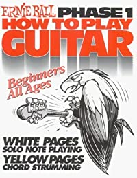 How To Play Guitar, Phase I