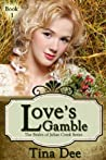 Love's Gamble (Brides of Julian Creek, #1)