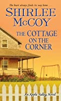 The Cottage on the Corner (An Apple Valley Novel)