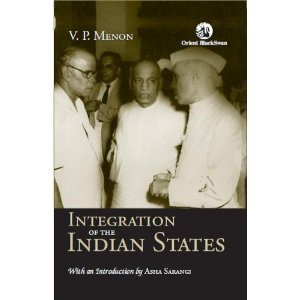 The Story of the Integration of the Indian States by V P  Menon