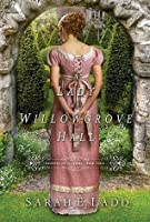 A Lady at Willowgrove Hall (Whispers On The Moors #3)