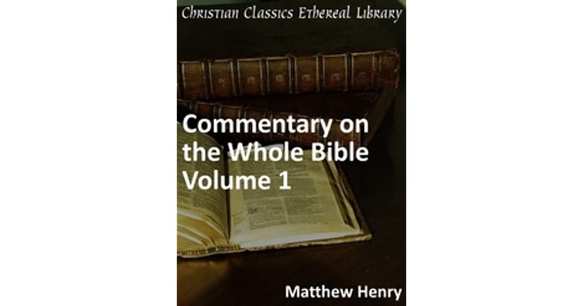 The description of Matthew Henry commentary free