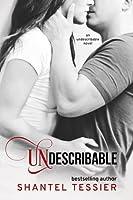 Undescribable (Undescribable, #1)