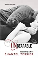 Unbearable (Undescribable, #2)