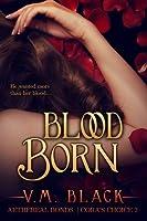 Blood Born (Cora's Choice, #2)