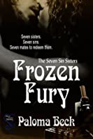 Frozen Fury (The Seven Sin Sisters 5)