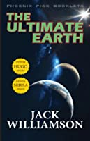 The Ultimate Earth