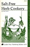 Salt - Free Herb Cookery