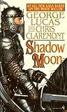 Shadow Moon by George Lucas