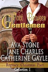 A Pact Between Gentlemen (Regency Christmas Pact, #1) (Tenacious Trents, #7)