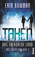 Taken - Das erfrorene Land (Das Laicos-Project #2)