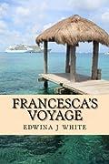 Francesca's Voyage