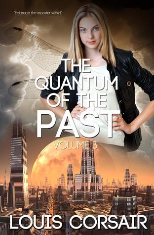 The Quantum of the Past volume 3